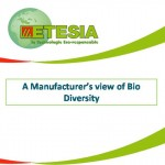 A manufacturer's view on bio diversity