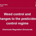 Weed control and changes to the pesticides control regime