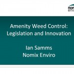 Amenity weed control: legislation and innovation