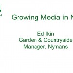 Growing Media in the National Trust