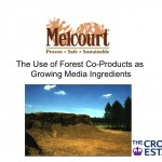 The Use of Forest Co-Products as Growing Media Ingredients