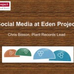 Use of social media at the Eden Project