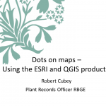 Dots on maps – Using the ESRI and QGIS products