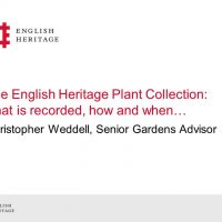 The English Heritage Plant Collection: what is recorded, how and when