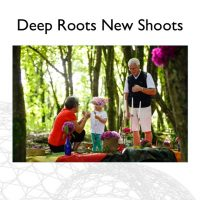 Deep Roots New Shoots