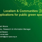 Localism and communities: implications for public green space
